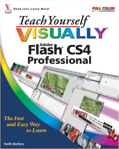 Teach Yourself Visually Flash CS4 Professional 9780470344743