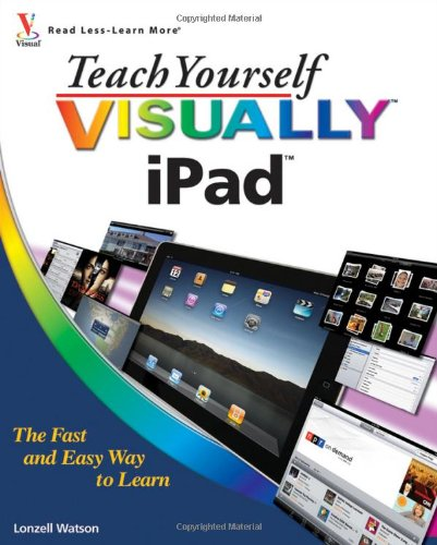 Teach Yourself Visually iPad 9780470644980