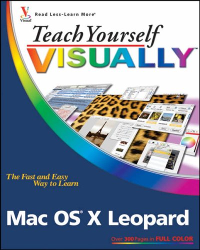 Teach Yourself Visually Mac OS X Leopard 9780470101674