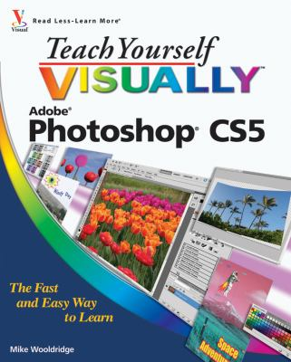 Teach Yourself Visually Adobe Photoshop CS5 9780470612637
