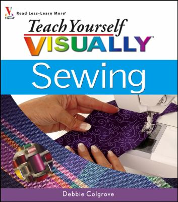 Teach Yourself Visually Sewing 9780471749912