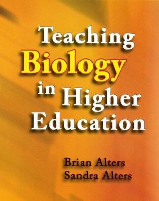 Teaching Biology in Higher Education 9780471701699