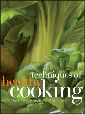 Techniques of Healthy Cooking 9780470052327