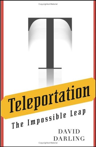 Teleportation: The Impossible Leap 9780471470953