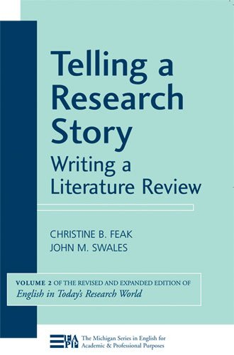 Telling a Research Story: Writing a Literature Review 9780472033362