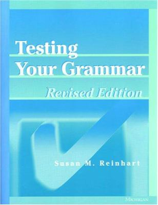 Testing Your Grammar, Revised Edition 9780472088584
