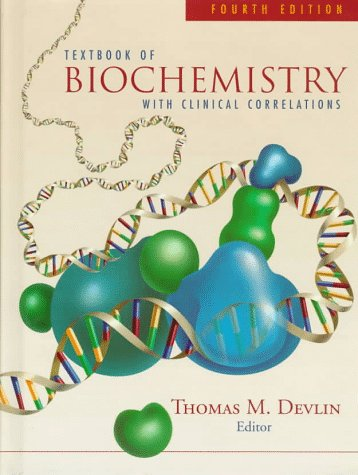 Textbook of Biochemistry with Clinical Correlations 9780471154518