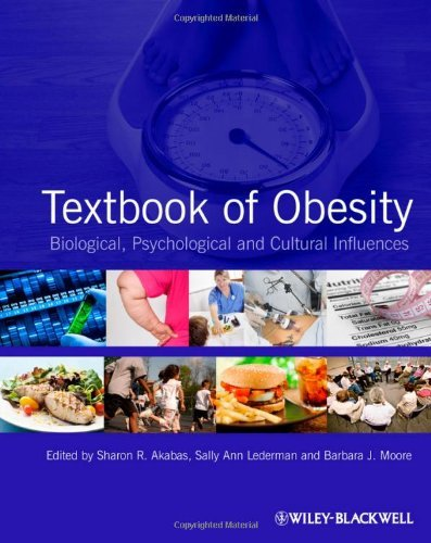 Textbook of Obesity: Biological, Psychological and Cultural Influences 9780470655887