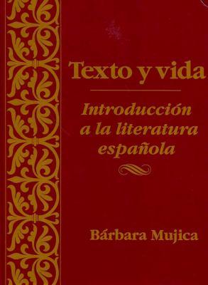 Texto y Vida: Introducin a la Literatura Espaola 9780470002506