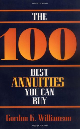 The 100 Best Annuities You Can Buy 9780471010258