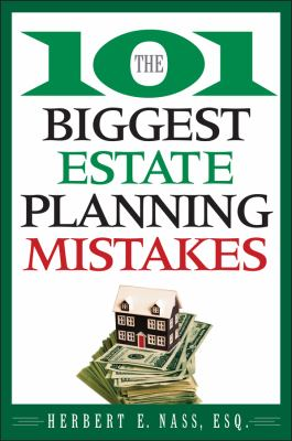 The 101 Biggest Estate Planning Mistakes 9780470375037