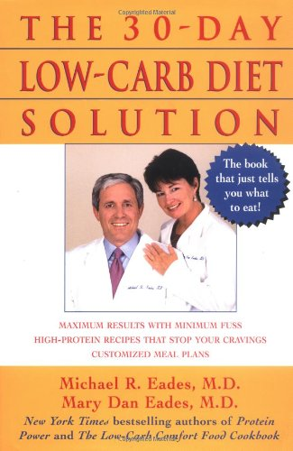 The 30-Day Low-Carb Diet Solution 9780471430506
