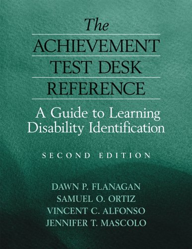 The Achievement Test Desk Reference: A Guide to Learning Disability Identification 9780471784012