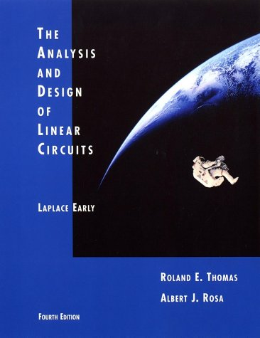 The Analysis and Design of Linear Circuits: Laplace Early 9780471432999