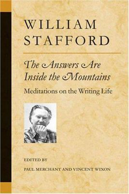 The Answers Are Inside the Mountains: Meditations on the Writing Life 9780472068548