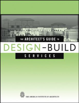 The Architect's Guide to Design-Build Service 9780471218425