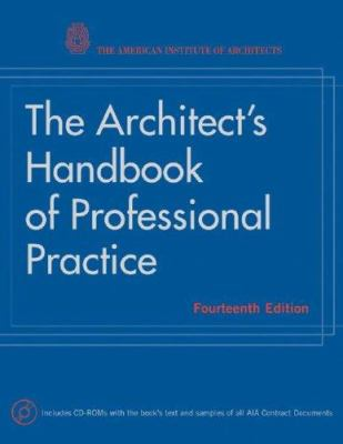 The Architect's Handbook of Professional Practice [With 2 CDROMs] 9780470009574