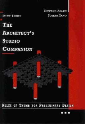 The Architect's Studio Companion: Rules of Thumb for Preliminary Design 9780471040699