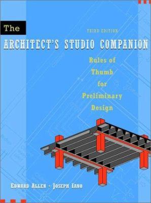 The Architect's Studio Companion: Rules of Thumb for Preliminary Design 9780471392354