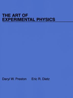 The Art of Experimental Physics 9780471847489