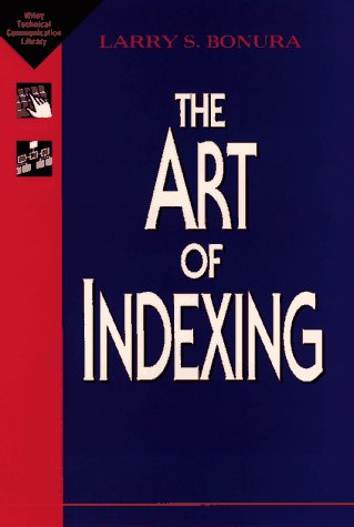The Art of Indexing 9780471014492