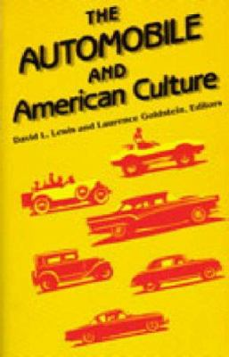 The Automobile and American Culture 9780472080441