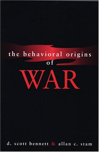 The Behavioral Origins of War 9780472068449