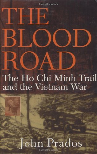 The Blood Road: The Ho Chi Minh Trail and the Vietnam War 9780471254652