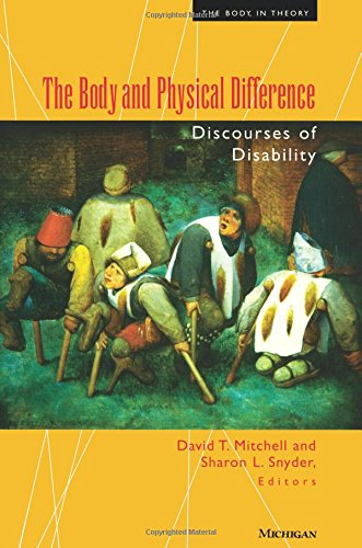 The Body and Physical Difference: Discourses of Disability 9780472066599
