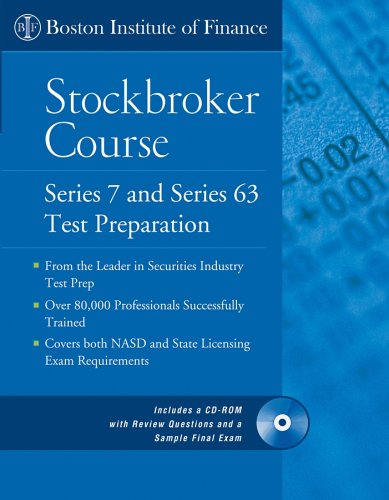 The Boston Institute of Finance Stockbroker Course: Series 7 and 63 Test Prep + CD 9780471712350