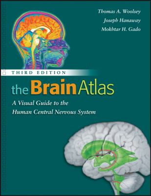 The Brain Atlas: A Visual Guide to the Human Central Nervous System 9780470084762