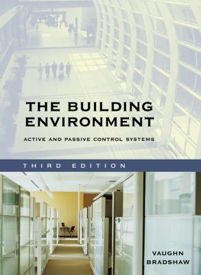 The Building Environment: Active and Passive Control Systems 9780471689652