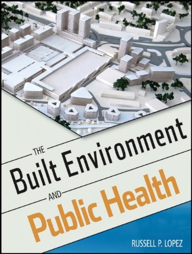 The Built Environment and Public Health 9780470620038
