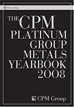 The CPM Platinum Group Metals Yearbook 9780470377079