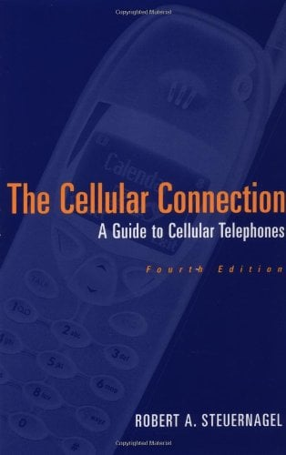The Cellular Connection: A Guide to Cellular Telephones 9780471316527