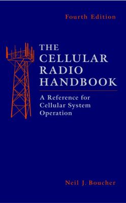 The Cellular Radio Handbook: A Reference for Cellular System Operation 9780471387251