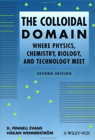 The Colloidal Domain: Where Physics, Chemistry, Biology, and Technology Meet 9780471242475