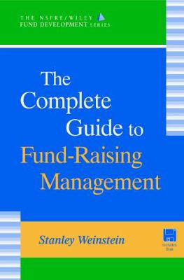The Complete Guide to Fund-Raising Management 9780471242901