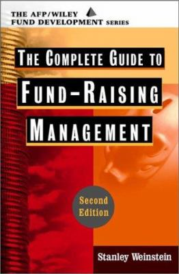 The Complete Guide to Fundraising Management [With CDROM] 9780471200192