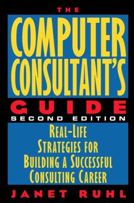 The Computer Consultant's Guide 9780471176497