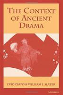 The Context of Ancient Drama 9780472082759