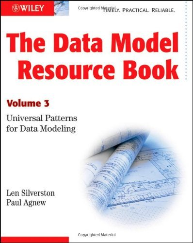 The Data Model Resource Book: Universal Patterns for Data Modeling 9780470178454