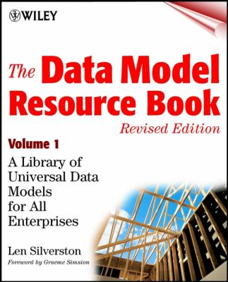 The Data Model Resource Book: A Library of Universal Data Models for All Enterprises 9780471380238