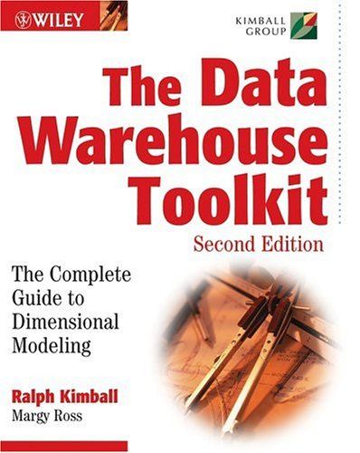 The Data Warehouse Toolkit: The Complete Guide to Dimensional Modeling 9780471200246