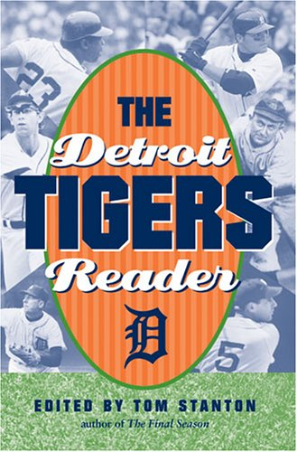 The Detroit Tigers Reader 9780472030170