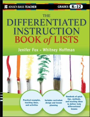 The Differentiated Instruction Book of Lists, Grades K-12 9780470952399