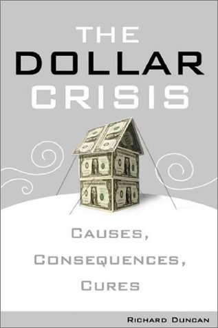 The Dollar Crisis: Causes, Consequences, Cures 9780470821022