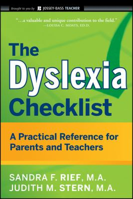 The Dyslexia Checklist: A Practical Reference for Parents and Teachers 9780470429815