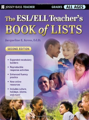 The ESL/ELL Teacher's Book of Lists 9780470222676