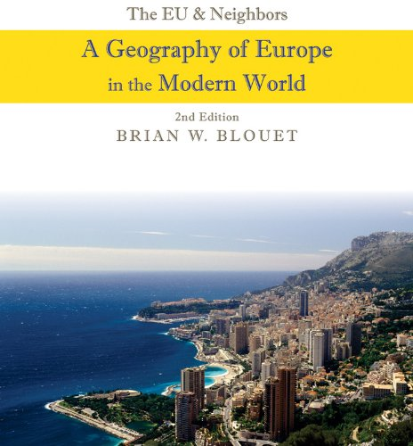 The Eu and Neighbors: A Geography of Europe in the Modern World 9780470943403